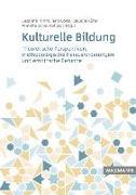 Cover-Bild zu Timm, Susanne (Hrsg.): Kulturelle Bildung