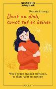 Cover-Bild zu Denk an dich, sonst tut es keiner von Georgy, Renate