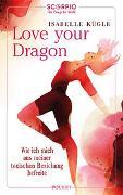 Cover-Bild zu Love Your Dragon von Kügle, Isabelle