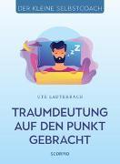 Cover-Bild zu Traumdeutung auf den Punkt gebracht von Lauterbach, Ute