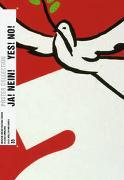 Cover-Bild zu Richter, Bettina (Hrsg.): Ja! Nein! Yes! No! Swiss Posters for Democracy