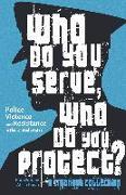 Cover-Bild zu Garza, Alicia (Vorb.): Who Do You Serve, Who Do You Protect?