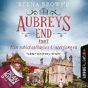 Cover-Bild zu Browne, Reena: Ein schicksalhaftes Unterfangen - Aubreys End, Folge 3 (Ungekürzt) (Audio Download)