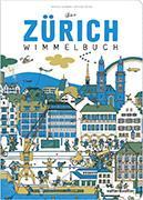 Cover-Bild zu Kaufmann, Beatrice: Das Zürich Wimmelbuch