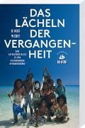 Cover-Bild zu Weidt, Birgit: Das Lächeln der Vergangenheit (DuMont Reiseabenteuer)