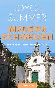 Cover-Bild zu Summer, Joyce: Madeiraschweigen (eBook)