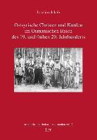 Cover-Bild zu Jakob, Joachim: Ostsyrische Christen und Kurden im Osmanischen Reich des 19. und frühen 20. Jahrhunderts