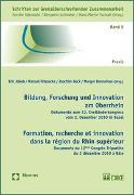 Cover-Bild zu Jakob, Eric (Hrsg.): Bildung, Forschung und Innovation am Oberrhein. Formation, recherche et innovation dans la région du Rhin supérieur