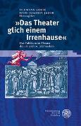 Cover-Bild zu Korte, Hermann (Hrsg.): 'Das Theater glich einem Irrenhause'