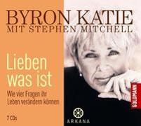 Cover-Bild zu Lieben was ist von Katie, Byron