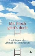 Cover-Bild zu Stolzenberger, Günter (Hrsg.): Mit Bloch geht's doch