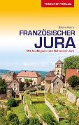 Cover-Bild zu Reiseführer Französischer Jura von Herre, Sabine