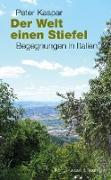 Cover-Bild zu Der Welt einen Stiefel (eBook) von Kaspar, Peter