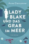 Cover-Bild zu Glenconner, Anne: Lady Blake und das Grab im Meer