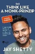Cover-Bild zu Shetty, Jay: Das Think Like a Monk-Prinzip