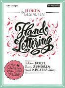 Cover-Bild zu Goethe, Johann Wolfgang von: Hören & Gestalten: Handlettering