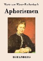 Cover-Bild zu Marie von Ebner-Eschenbach: Aphorismen