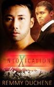 Cover-Bild zu Duchene, Remmy: IntoXication: A Box Set (eBook)