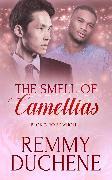 Cover-Bild zu Duchene, Remmy: The Smell of Camellias (eBook)
