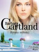 Cover-Bild zu Barbara Cartland, Cartland: Rytmy milosci - Ponadczasowe historie milosne Barbary Cartland (eBook)