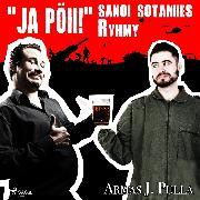 """Cover-Bild zu Pulla, Armas J.: """"Ja pöh!"""" sanoi sotamies Ryhmy (Audio Download)"""