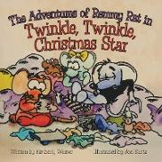 Cover-Bild zu Weaver, Kimberly: The Adventures of Remmy Rat in Twinkle, Twinkle, Christmas Star (eBook)