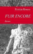Cover-Bild zu Roumy, Patricia: Fuir encore (eBook)