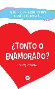 Cover-Bild zu Marcelle, Rommy: ¿Tonto o enamorado? (eBook)