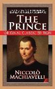 Cover-Bild zu Machiavelli, Niccolo: The Prince (Original Classic Edition)