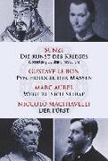 Cover-Bild zu Sunzi: Die Kunst des Krieges - Psychologie der Massen - Wege zu sich selbst - Der Fürst