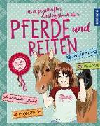 Cover-Bild zu Hage, Anike: Mein fabelhaftes Lieblingsbuch über Pferde und Reiten
