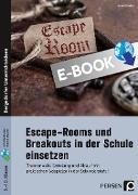 Cover-Bild zu Scheller, Anne: Escape Rooms und Breakouts in der Schule einsetzen (eBook)