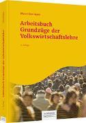 Cover-Bild zu Herrmann, Marco: Arbeitsbuch Grundzüge der Volkswirtschaftslehre