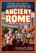 Cover-Bild zu Stokes, Jonathan W.: The Thrifty Guide to Ancient Rome