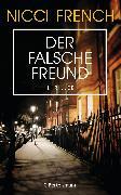 Cover-Bild zu Der falsche Freund (eBook) von French, Nicci