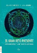 Cover-Bild zu Carrasco, Rolando: El gran reto presente (eBook)