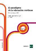 Cover-Bild zu Zayas, Emilio López-Barajas: El paradigma de la educación continua (eBook)