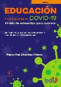 Cover-Bild zu Villera, Pedro Nel Sánchez: Educación y Coronavirus/COVID 19 (eBook)