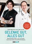 Cover-Bild zu Gelenke gut, alles gut von Poeckh, Peter Dr. med.