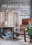 Cover-Bild zu 99 Möbel-Hacks von Karlstein, Monica