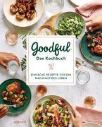 Cover-Bild zu Goodful - Das Kochbuch von Goodful (Hrsg.)