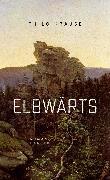 Cover-Bild zu Krause, Thilo: Elbwärts (eBook)