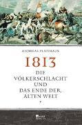 Cover-Bild zu Platthaus, Andreas: 1813