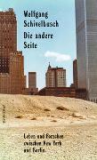 Cover-Bild zu Schivelbusch, Wolfgang: Die andere Seite