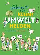 Cover-Bild zu Hoffman, Mary: Das große Buch für kleine Umwelthelden
