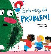 Cover-Bild zu Rooney, Rachel: Geh weg, du Problem!