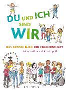 Cover-Bild zu Hoffman, Mary: DU und ICH sind WIR. Das große Buch der Freundschaft