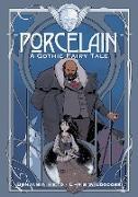 Cover-Bild zu Read, Benjamin: Porcelain: A Gothic Fairy Tale (eBook)