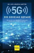 Cover-Bild zu 5G: Die geheime Gefahr von Mutter, Joachim