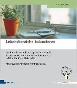 Cover-Bild zu Lebensbereiche balancieren von Petra, Nitschke